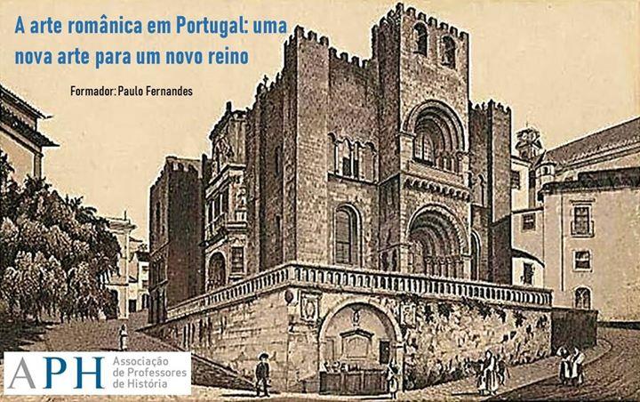 A arte românica em Portugal: uma nova arte para um novo reino