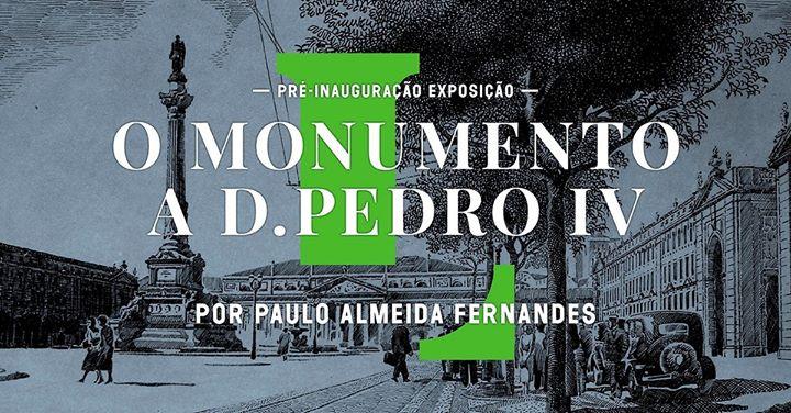 Pré-inauguração virtual «O Monumento a D. Pedro IV», em direto