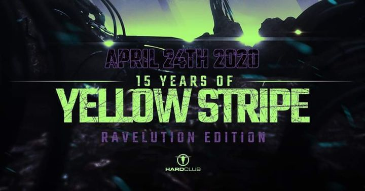 15 Years Of Yellow Stripe - Ravelution Edition