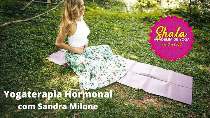 Yogaterapia Hormonal para Mulheres com Sandra Milone