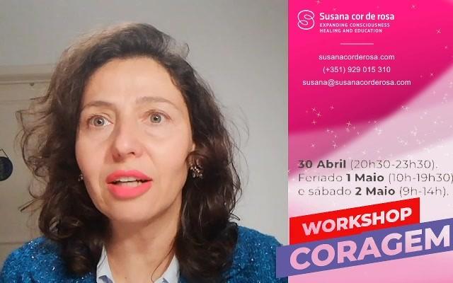 Workshop online Coragem - dias 30/4, 1 e 2 de Maio