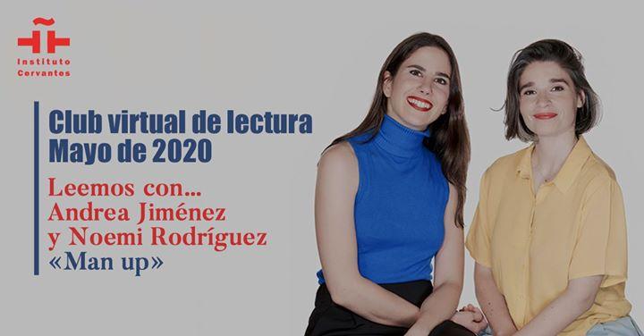 Club virtual de lectura: «Man Up», con A. Jiménez y N. Rodríguez