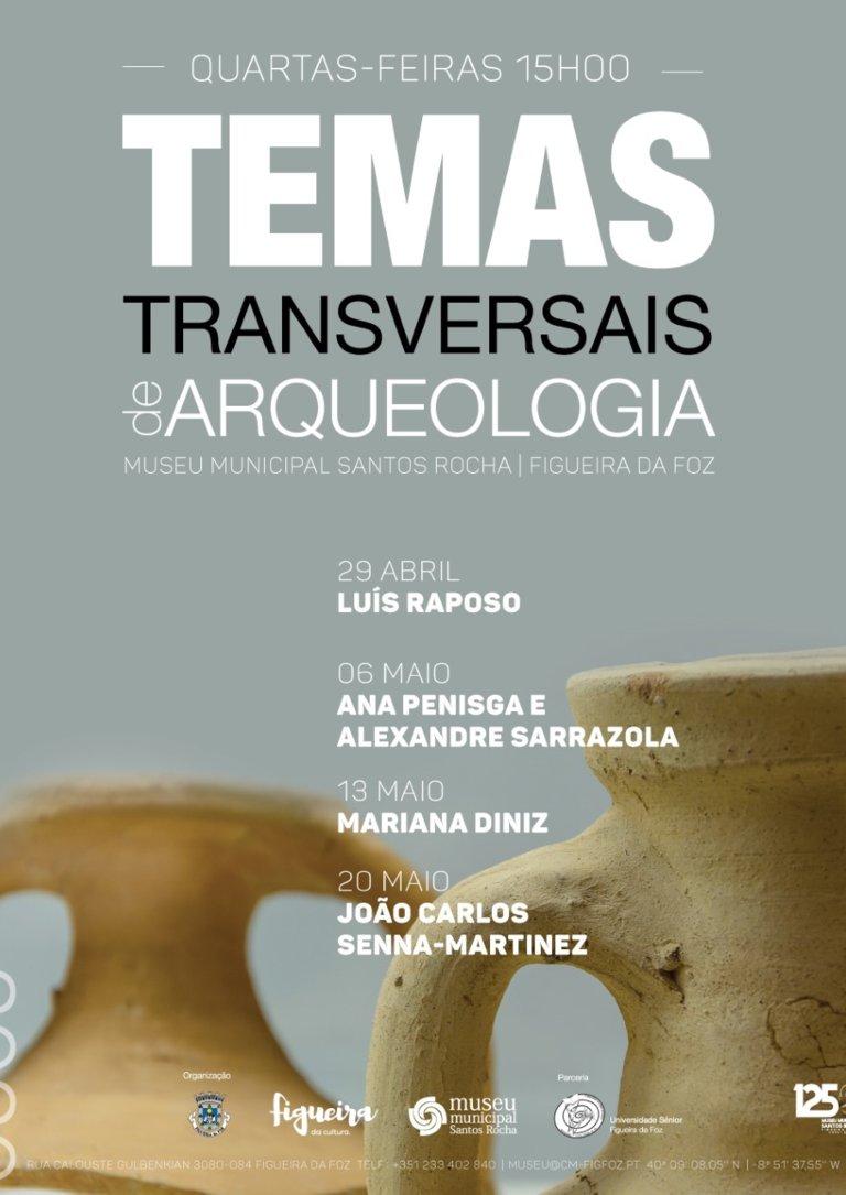 5.ª Edição do Ciclo de aulas/conferências 'Temas de Arqueologia