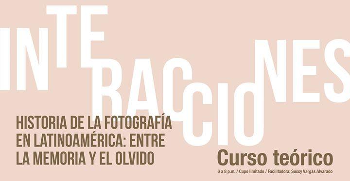 Interacciones: Historia de la fotografía en Latinoamérica
