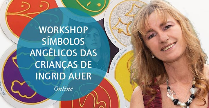 Online | Workshop Símbolos Angélicos Crianças de Ingrid Auer®