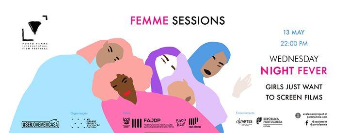 Femme Sessions - Wednesday Night Fever # 3