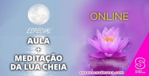 Especial Aula de Relacionamentos e Meditação da Lua Cheia
