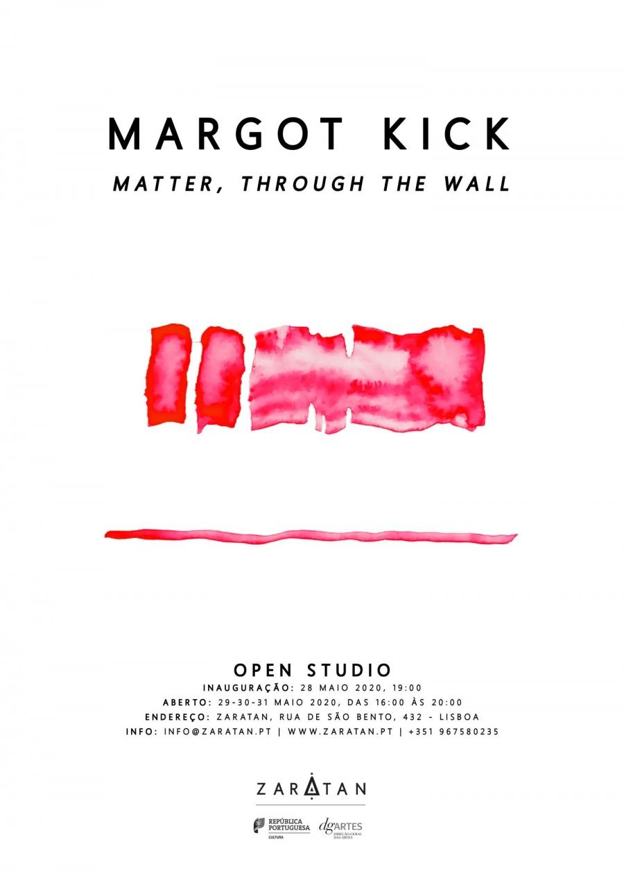 MARGOT KICK | 'Matter, through the wall'