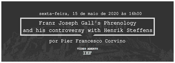 Videoconferência 'Gall's Phrenology. Controversy with Steffens'