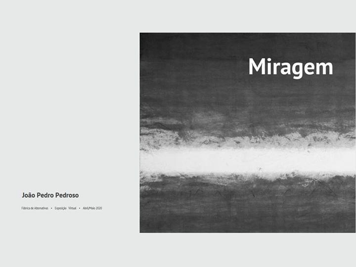 Miragem, exposição de pintura de João Pedro Pedroso