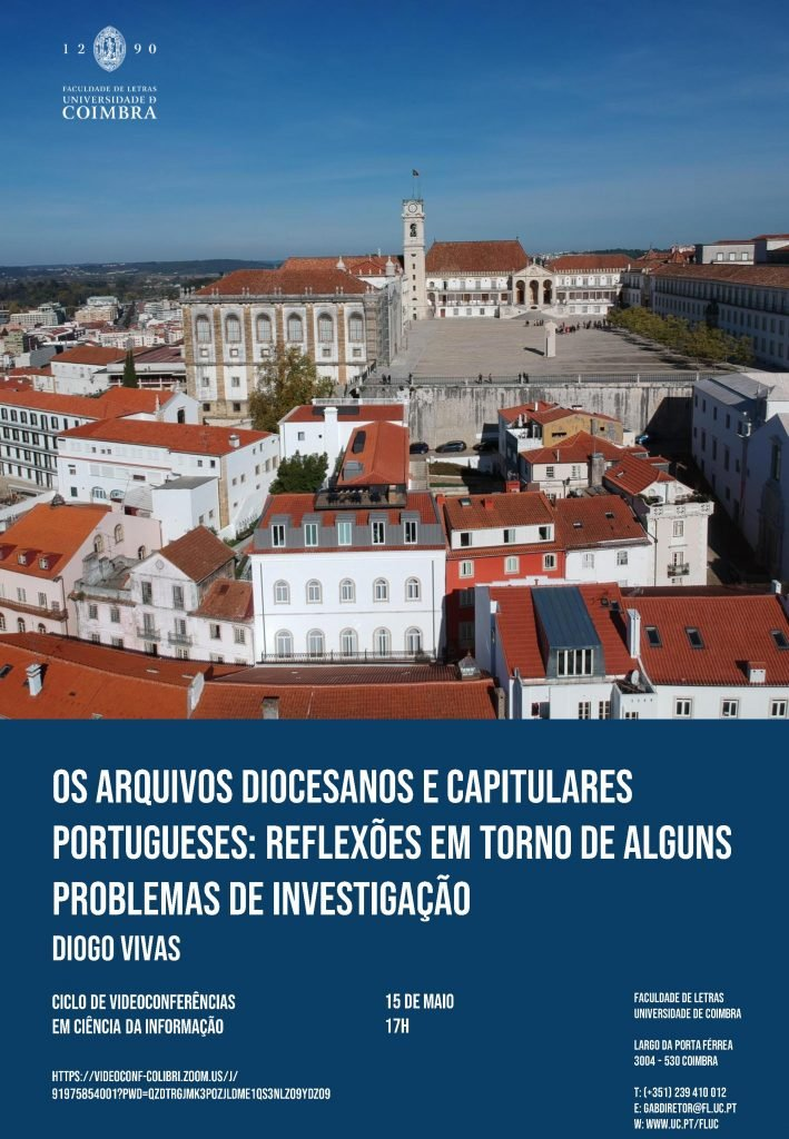 """Videoconferência """"Os Arquivos Diocesanos e Capitulares Portugueses"""""""
