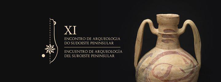 XI Encontro de Arqueologia do Sudoeste Peninsular