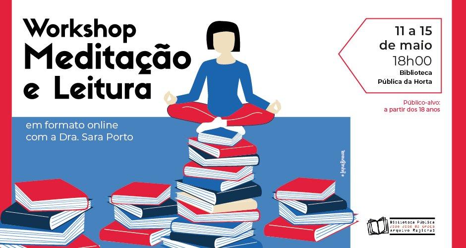 """""""Workshop de Meditação e Leitura"""""""