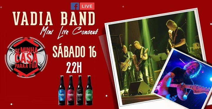 Vadia Band // Concerto Da minha casa para a tua