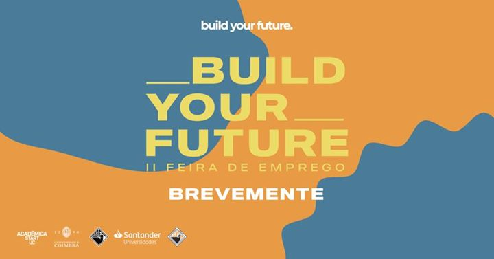 Build Your Future - II Feira de Emprego