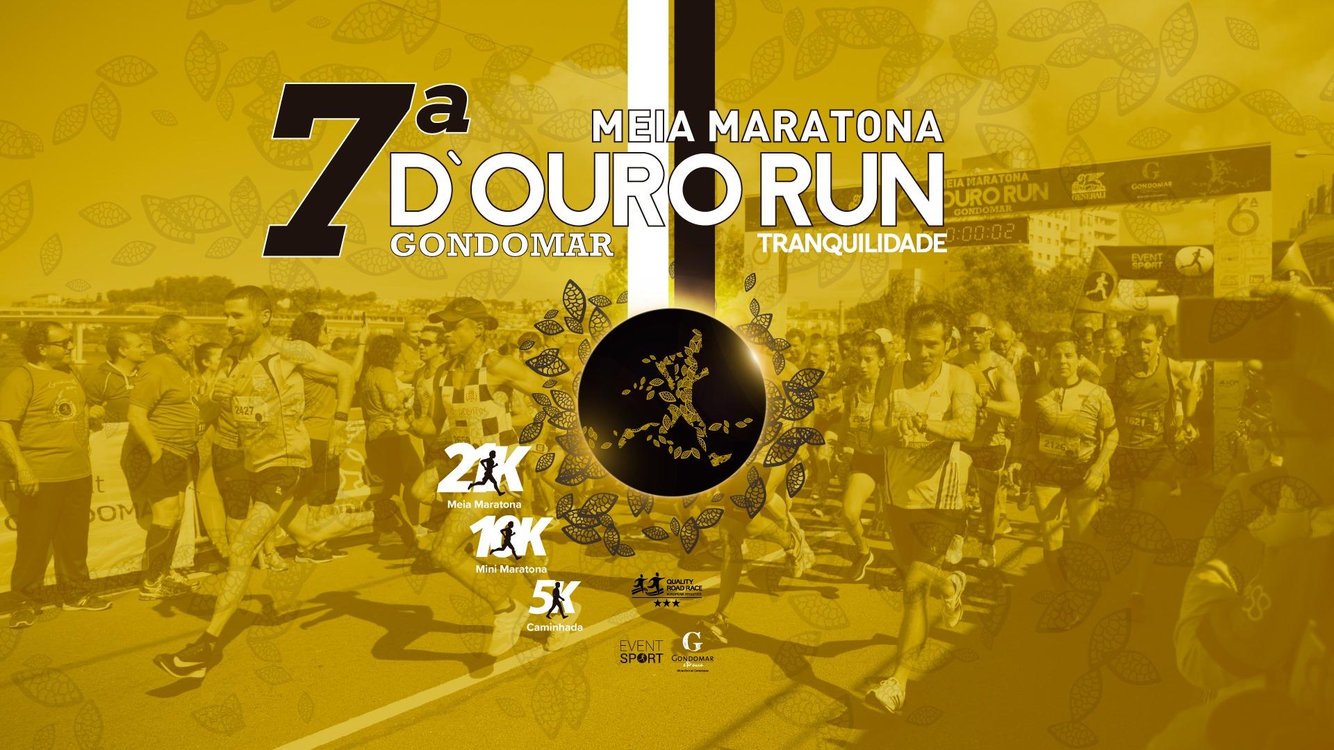 7ª Meia Maratona D`Ouro Run Gondomar Tranquilidade