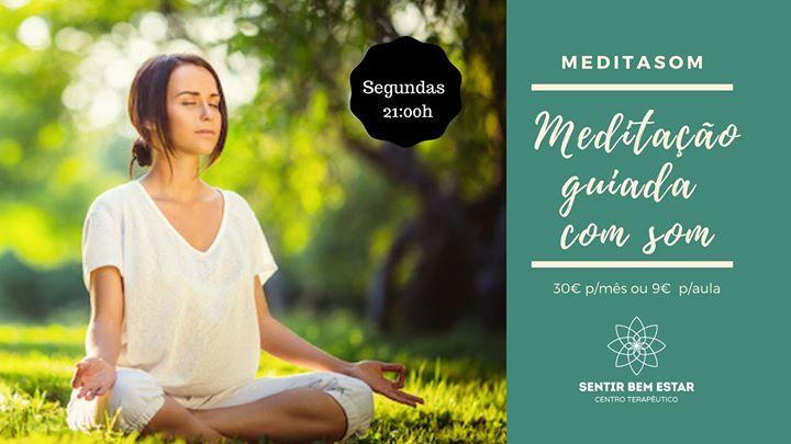 Aulas de Meditação guiada com som - Meditasom