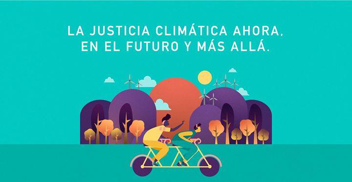 La justicia climática ahora, en el futuro y más allá