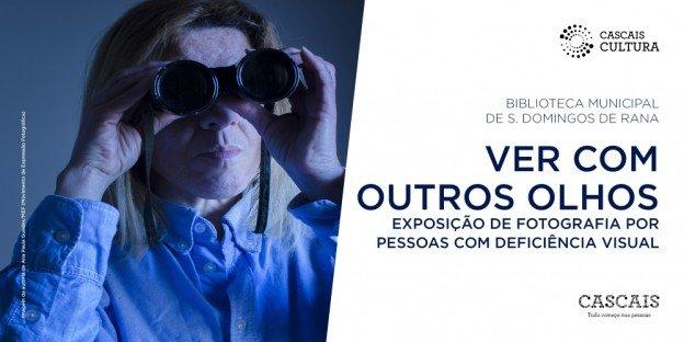 EVENTO ADIADO | Ver com outros olhos | Exposição de Fotografia