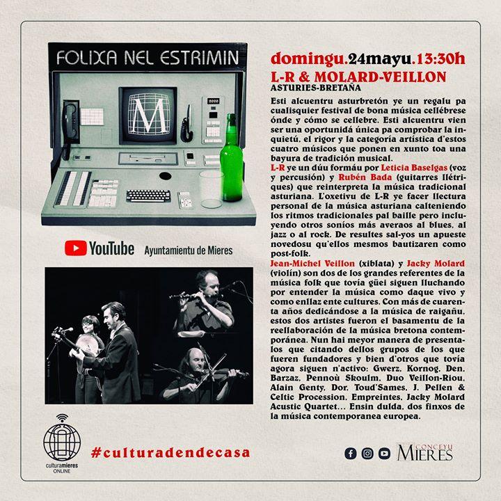 Folixa nel estrimin: L-R & MOLARD VEILLON (Asturies-Bretaña), en concierto #Culturadendecasa