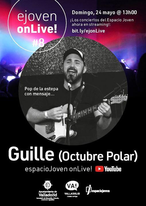 Guille (Octubre Polar). Conciertos Espacio Joven OnLive #8