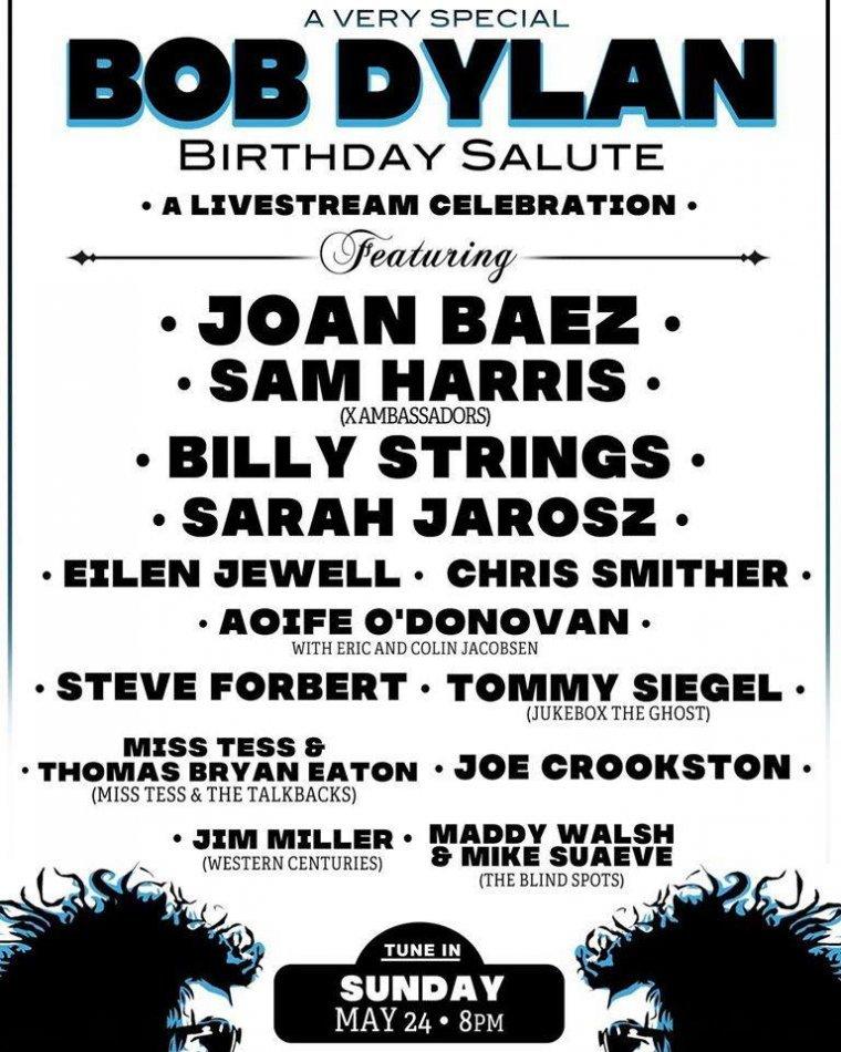Bob Dylan Birthday SaluteJoan Baez + Sam Harris (X Ambassadors) + Billy Strings + Sarah Jarosz + Eilen Jewell + Y más...