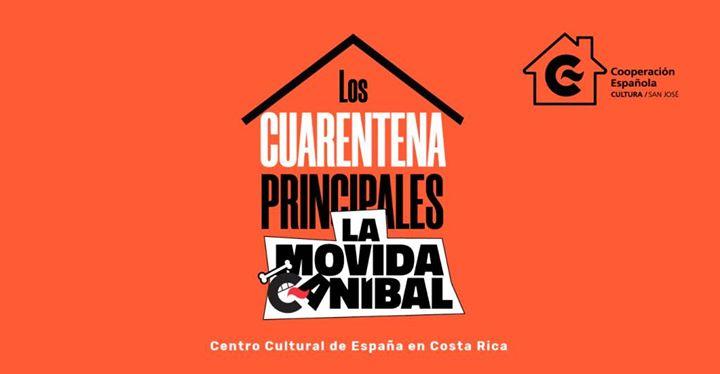 Los Cuarentena Principales de la Movida Caníbal VOL.4