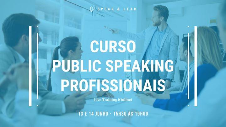 Curso Public Speaking - Profssionais (Online) - 13 e 14 Junho