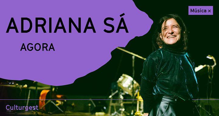 Adriana Sá: Agora | streaming