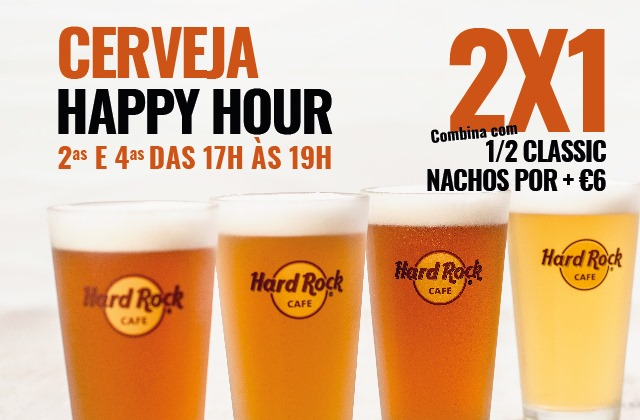 Hard Rock Cafe Porto HAPPY HOUR Cerveja