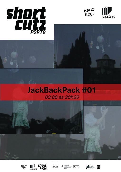 Shortcutz Porto apresenta: JackBackPack#01