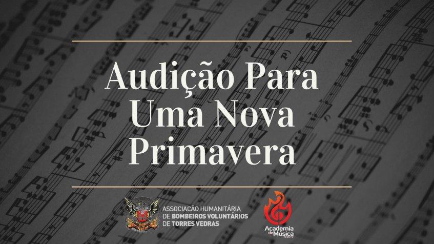 Academia de Música dos Bombeiros Voluntários de Torres Vedras | Audição Para Uma Nova Primavera