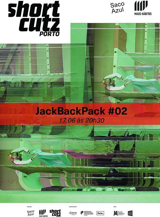 Shortcutz Porto apresenta JackBackPack # 02