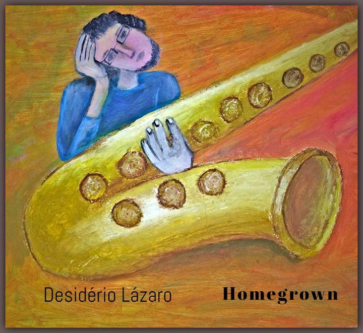 Homegrown - Desidério Lázaro