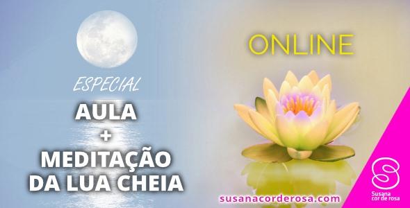 Aula de Comunicação Saudável e Meditação da Lua Cheia, Online