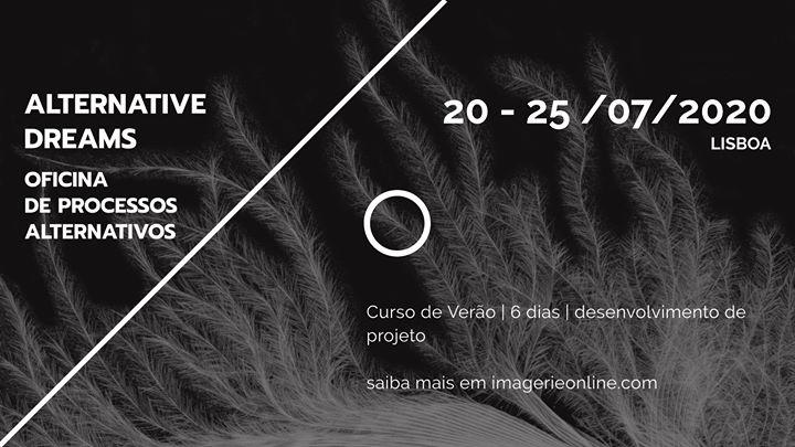 Esgotado | Alternative Dreams - Curso de Verão