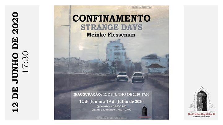 Exposição de Meinke Flesseman - Confinamento / Strange Days