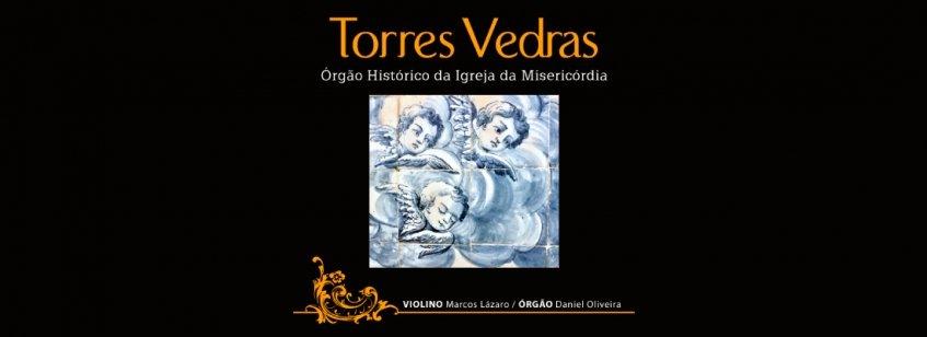 Torres Vedras: o Órgão Histórico da Santa Casa da Misericórdia