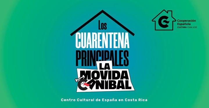 Los Cuarentena Principales de la Movida Caníbal VOL.5