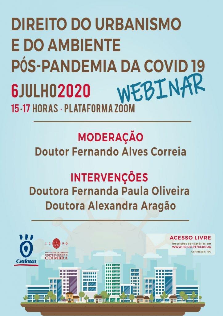 DIREITO DO URBANISMO E DO AMBIENTE PÓS-PANDEMIA DA COVID 19 · WEBINAR