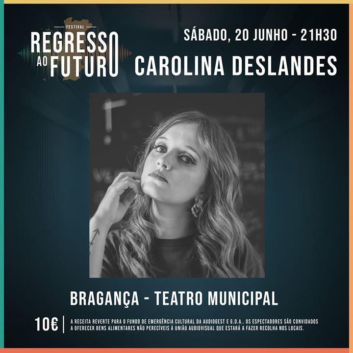 Carolina Deslandes - Teatro Municipal de Bragança