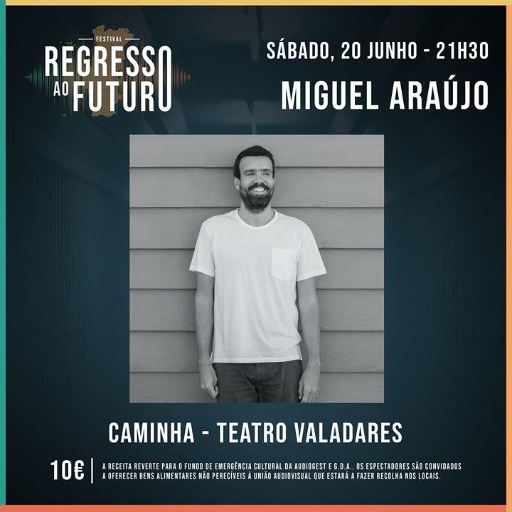 Miguel Araújo - Teatro Valadares
