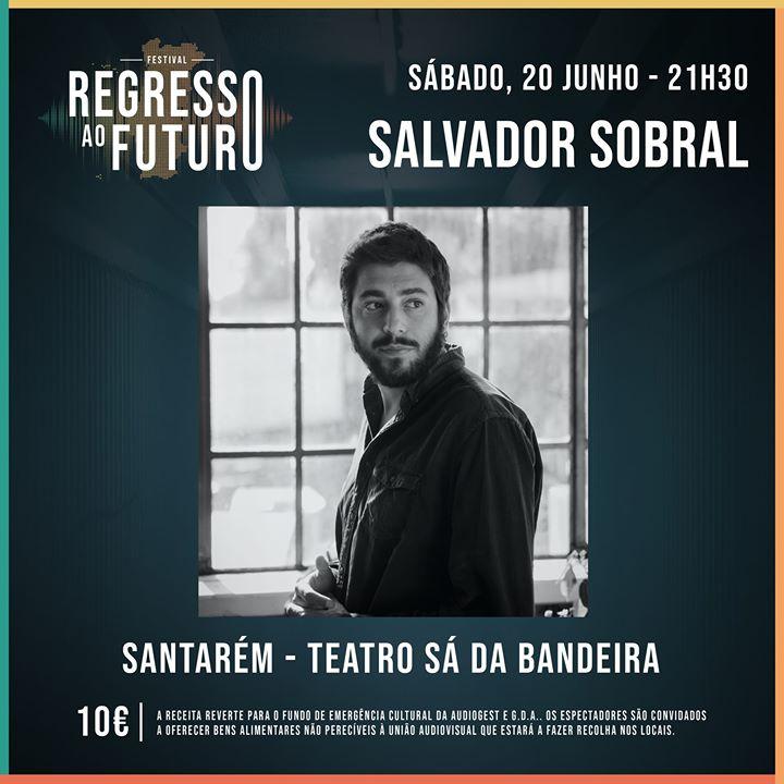 Salvador Sobral - Teatro Sá da Bandeira (Santarém)