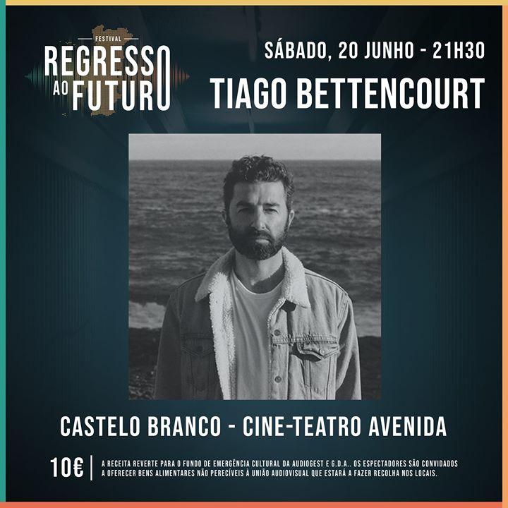 Tiago Bettencourt - Cine-Teatro Avenida