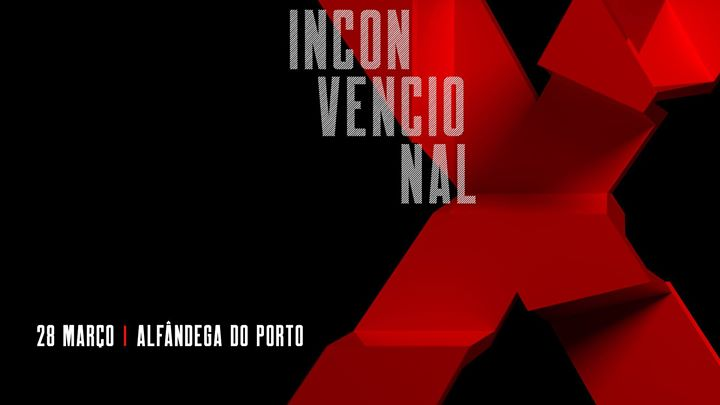 TEDxPorto 2020 - Inconvencional