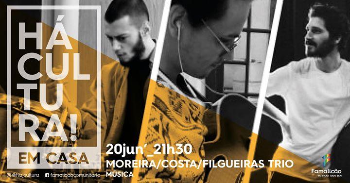 Moreira / Costa / Filgueiras Trio