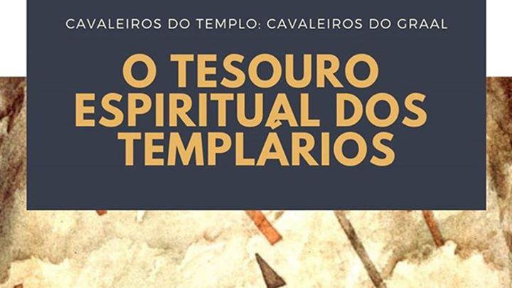 Curso em Tomar - O Tesouro dos Templários: Templo e Graal