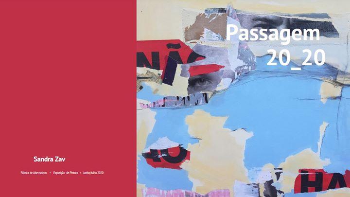 Passagem 20_20, exposição de pintura de Sandra Zav