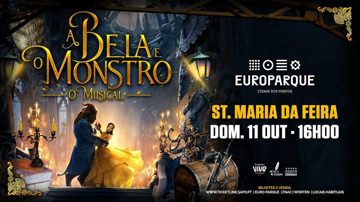A Bela e o Monstro :: O Musical :: Sta. Maria da Feira
