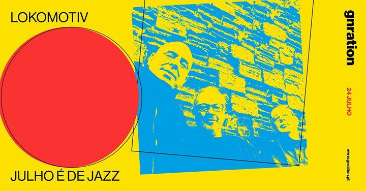 Ciclo Julho é de Jazz: Lokomotiv